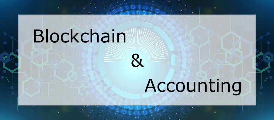Blockchain and Accounting
